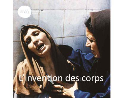 EXPOSITION: L'INVENTION DES CORPS